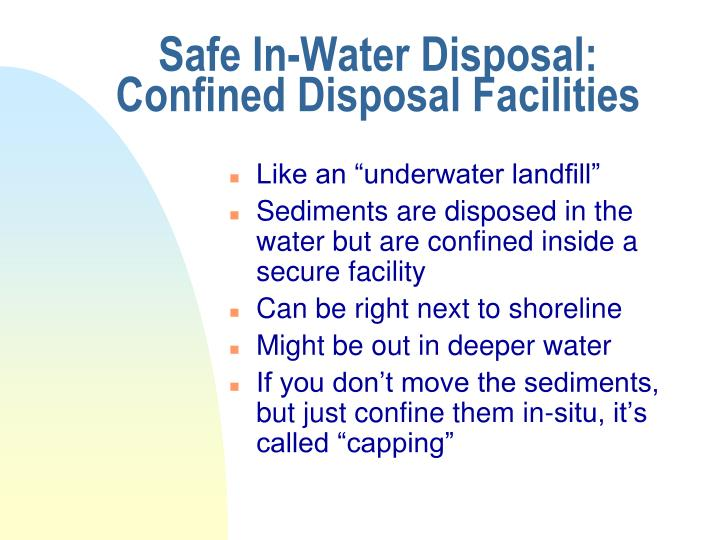 Safe In-Water Disposal: