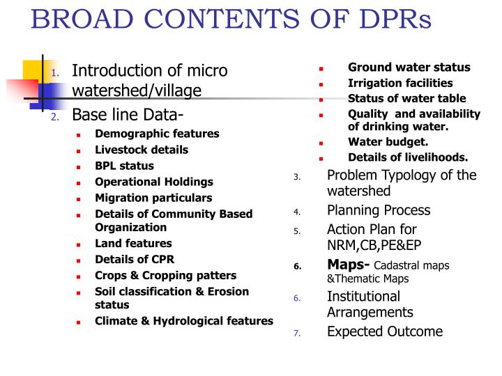 BROAD CONTENTS OF DPRs
