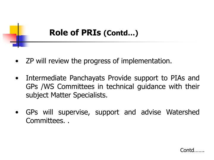 Role of PRIs