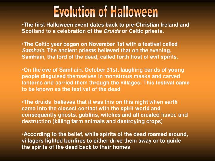 Evolution of Halloween