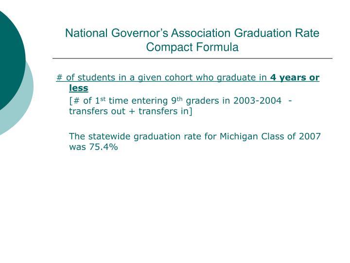 National Governor's Association Graduation Rate Compact Formula