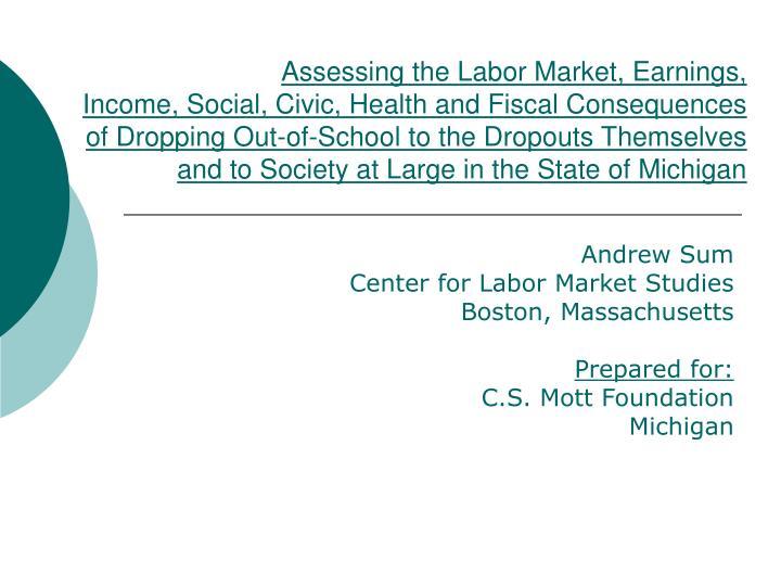 Assessing the Labor Market, Earnings,