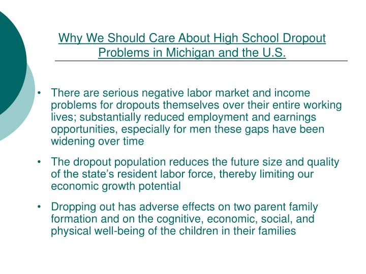 Why We Should Care About High School Dropout