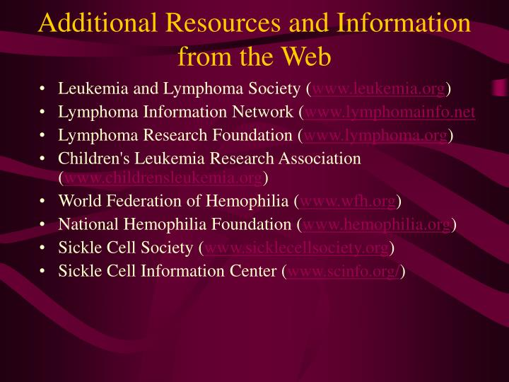 Additional Resources and Information from the Web