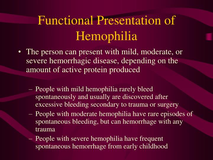 Functional Presentation of Hemophilia