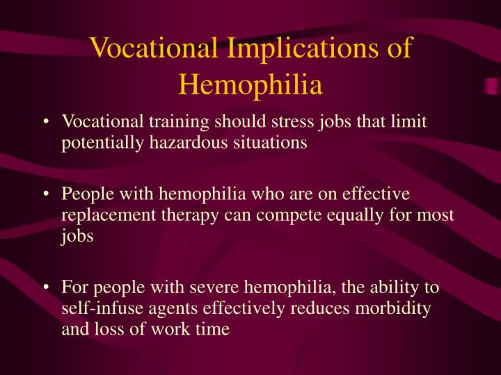Vocational Implications of Hemophilia