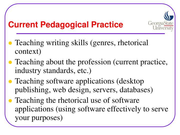 Current Pedagogical Practice