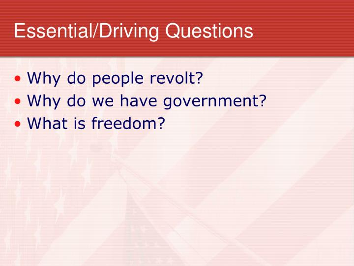 Essential/Driving Questions