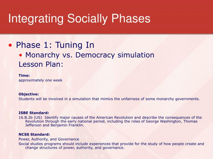 Integrating Socially Phases