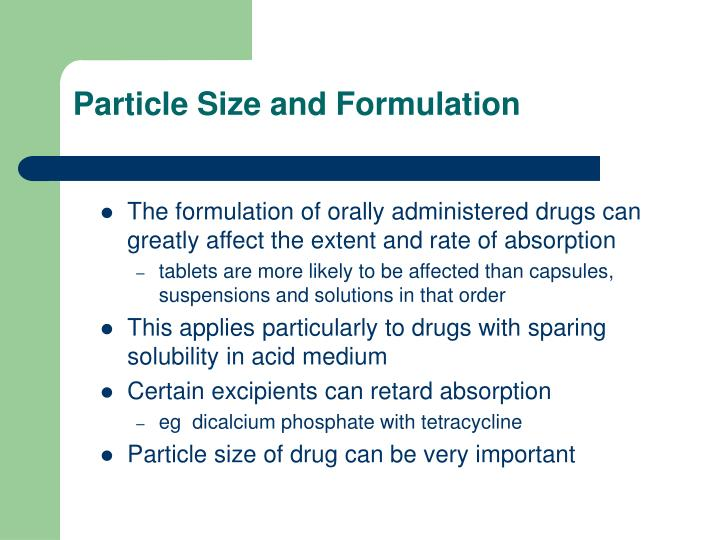 Particle Size and Formulation
