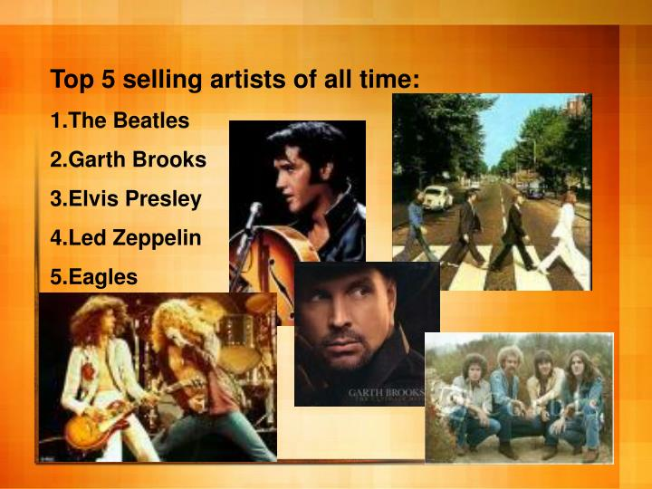 Top 5 selling artists of all time: