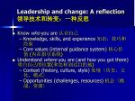 leadership and change a reflection