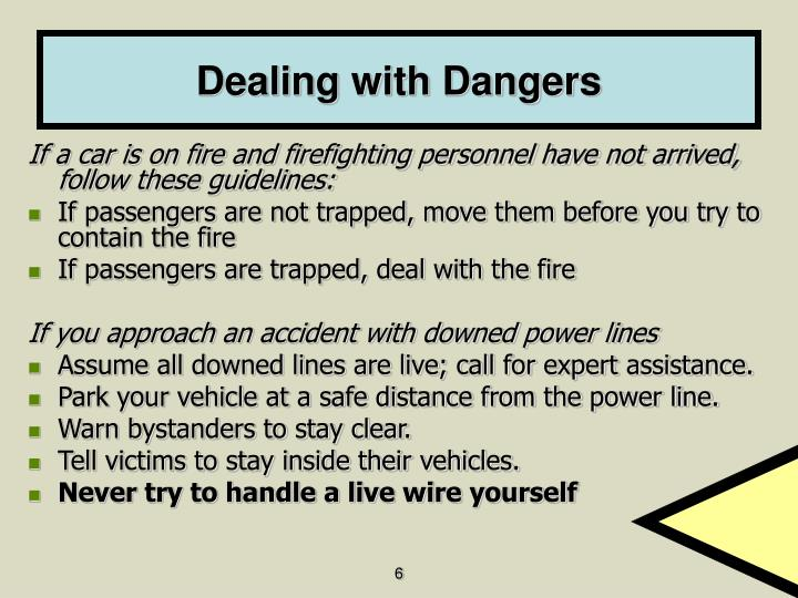 Dealing with Dangers