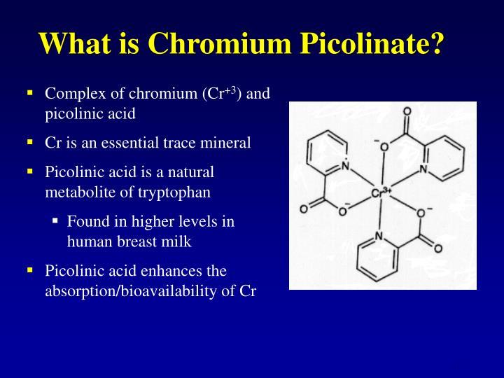 What is Chromium Picolinate?