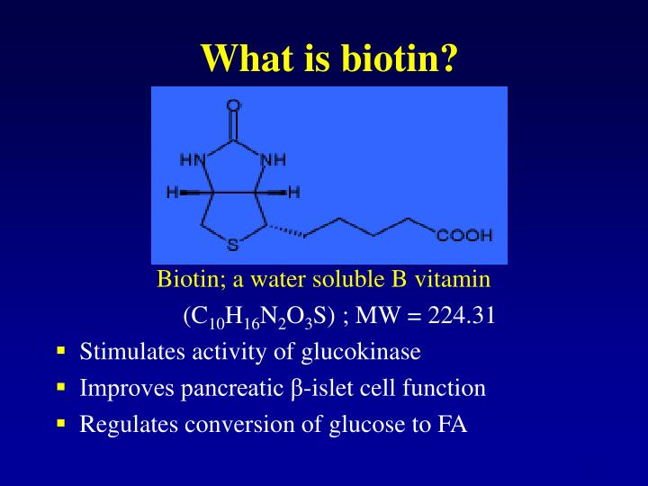 What is biotin?