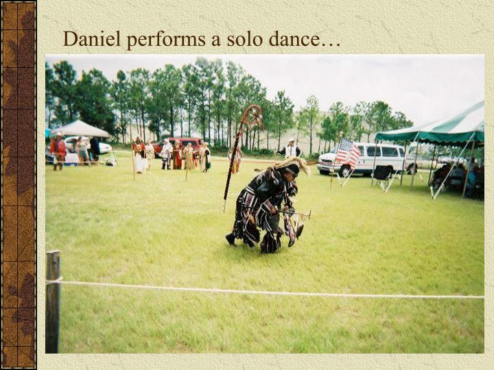 Daniel performs a solo dance…
