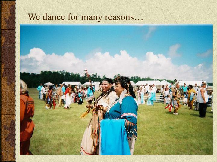 We dance for many reasons…