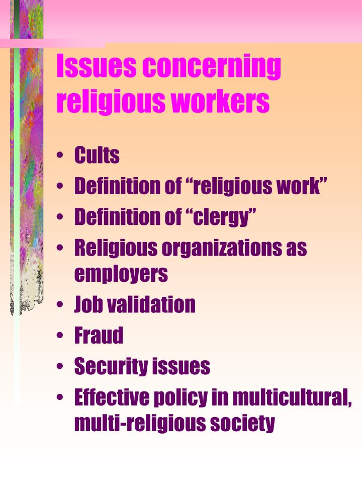 Issues concerning religious workers