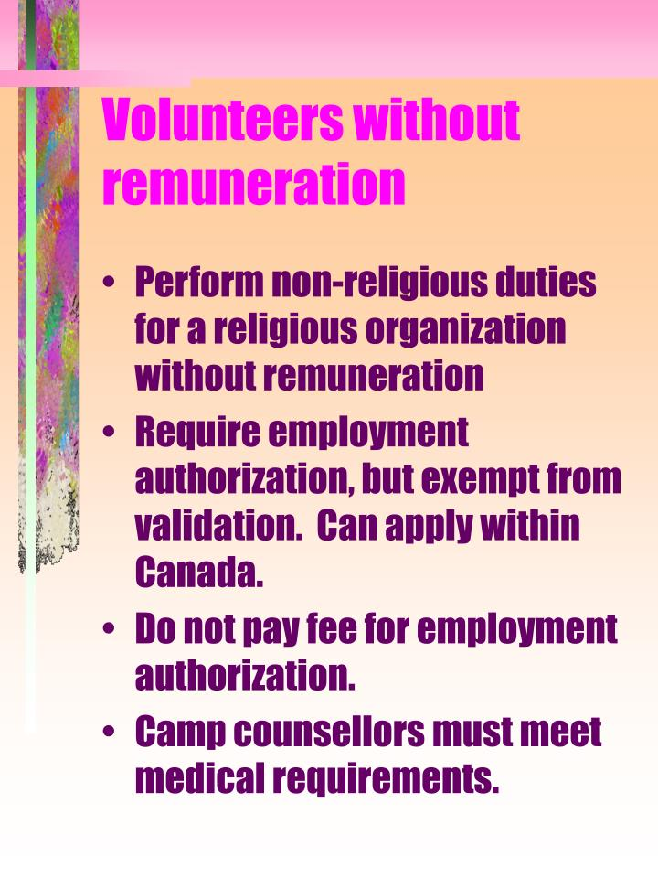 Volunteers without remuneration