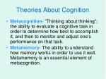 theories about cognition6