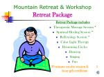 mountain retreat workshop retreat package
