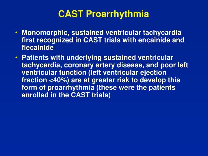 CAST Proarrhythmia