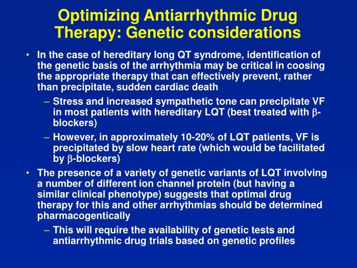 Optimizing Antiarrhythmic Drug Therapy: Genetic considerations