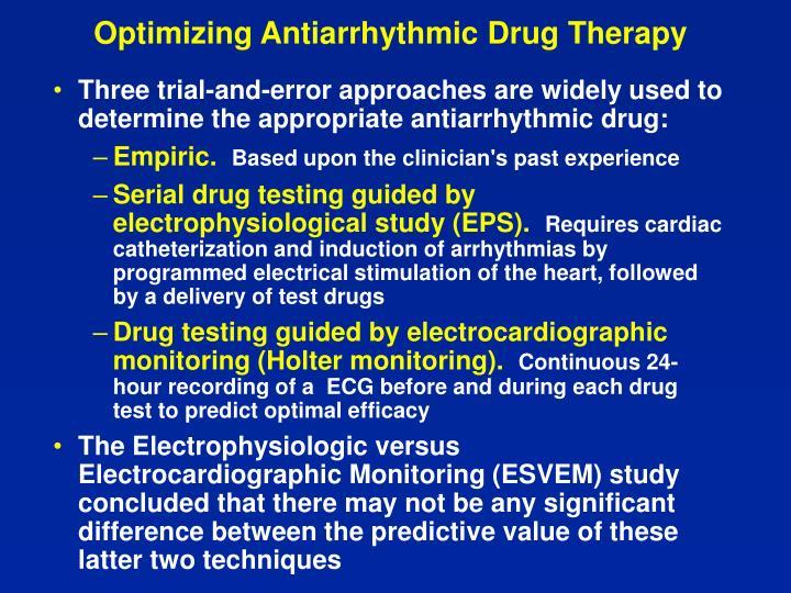 Optimizing Antiarrhythmic Drug Therapy