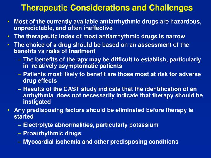 Therapeutic Considerations and Challenges