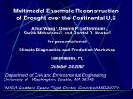multimodel ensemble reconstruction of drought over the continental u s