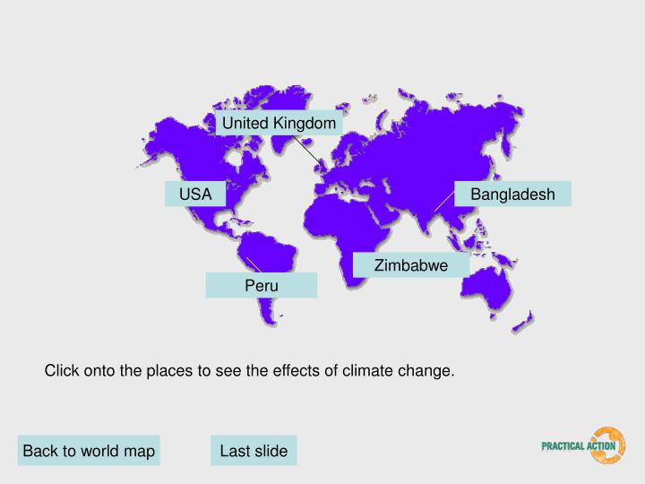 Click onto the places to see the effects of climate change.
