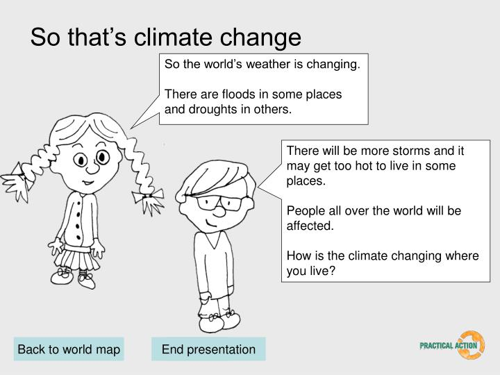 So that's climate change