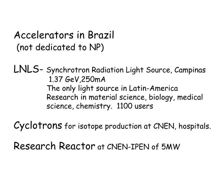 Accelerators in Brazil