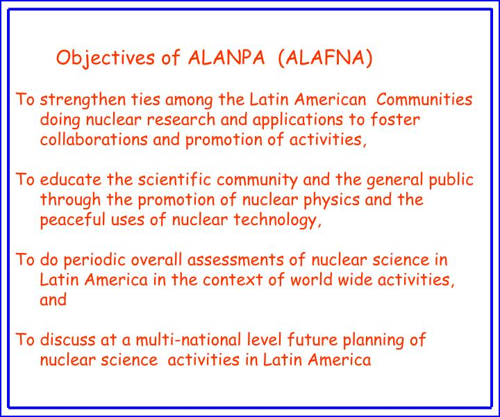 Objectives of ALANPA  (ALAFNA)