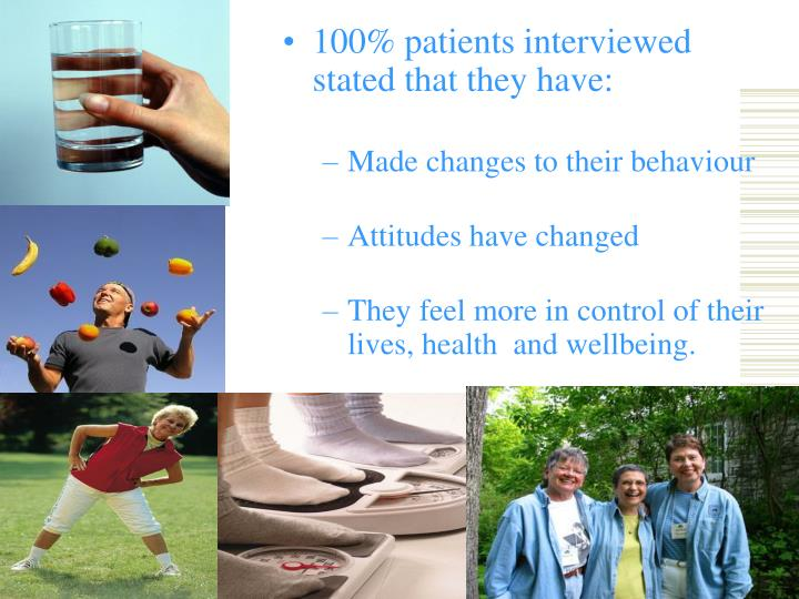 100% patients interviewed stated that they have: