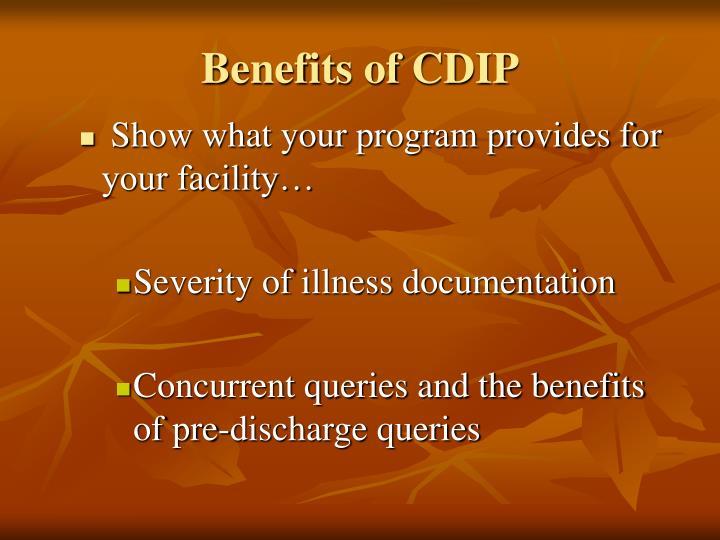 Benefits of CDIP