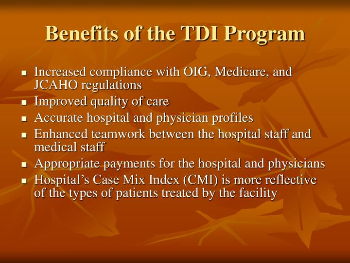 Benefits of the TDI Program