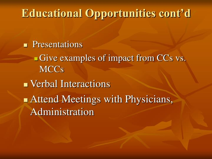 Educational Opportunities cont'd
