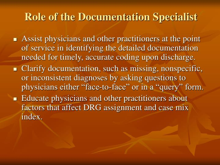 Role of the Documentation Specialist