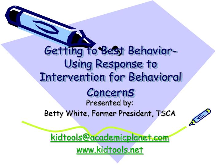 Getting to best behavior using response to intervention for behavioral concern s