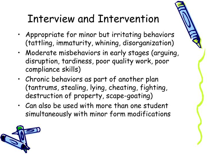 Interview and Intervention