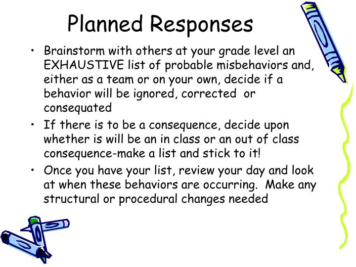 Planned Responses