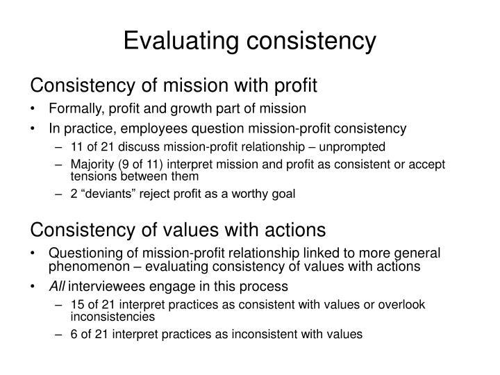 Evaluating consistency