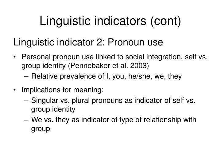 Linguistic indicators (cont)
