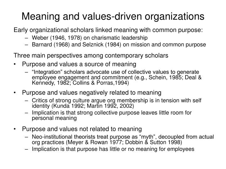 Meaning and values-driven organizations