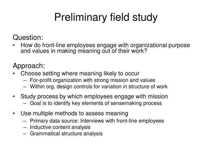 Preliminary field study