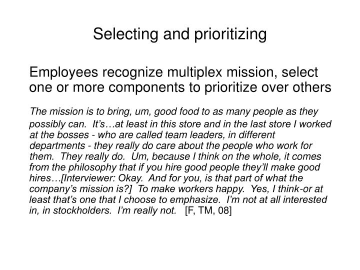 Selecting and prioritizing