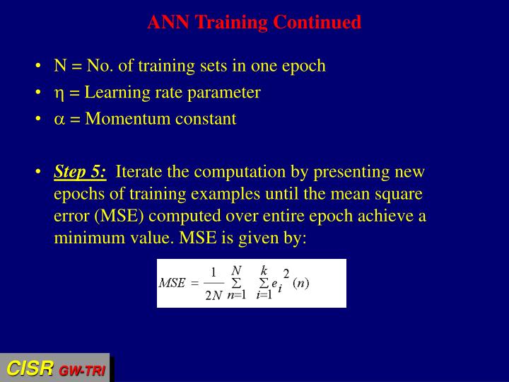 ANN Training Continued