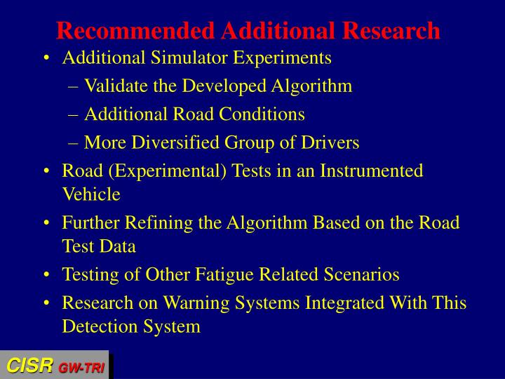 Recommended Additional Research