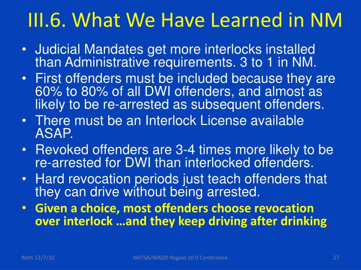 III.6. What We Have Learned in NM